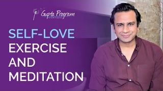 Self-love Exercise & Meditation | Gupta Program |